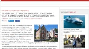 Firenze Post – In vespa sulle tracce di Leonardo. Viaggio daVinci a Amboise (FR), dove il genio morì nel 1519