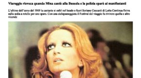 Viareggio rievoca Mina quando cantò alla Bussola e la polizia sparò sui manifestanti